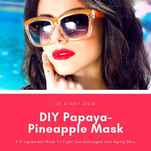 Le Diary.com DIY pineapple-papaya mask